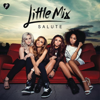 Our 5 favorite Little Mix <i>Salute</i> songs - GirlsLife